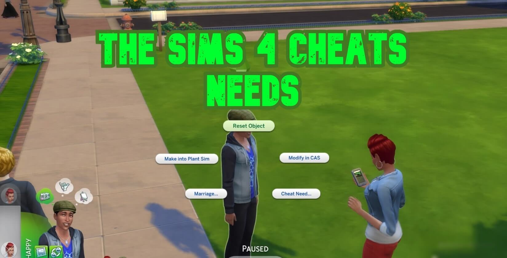 The Sims 4 Needs Cheats and Sims 4 Max Fill Need Cheats