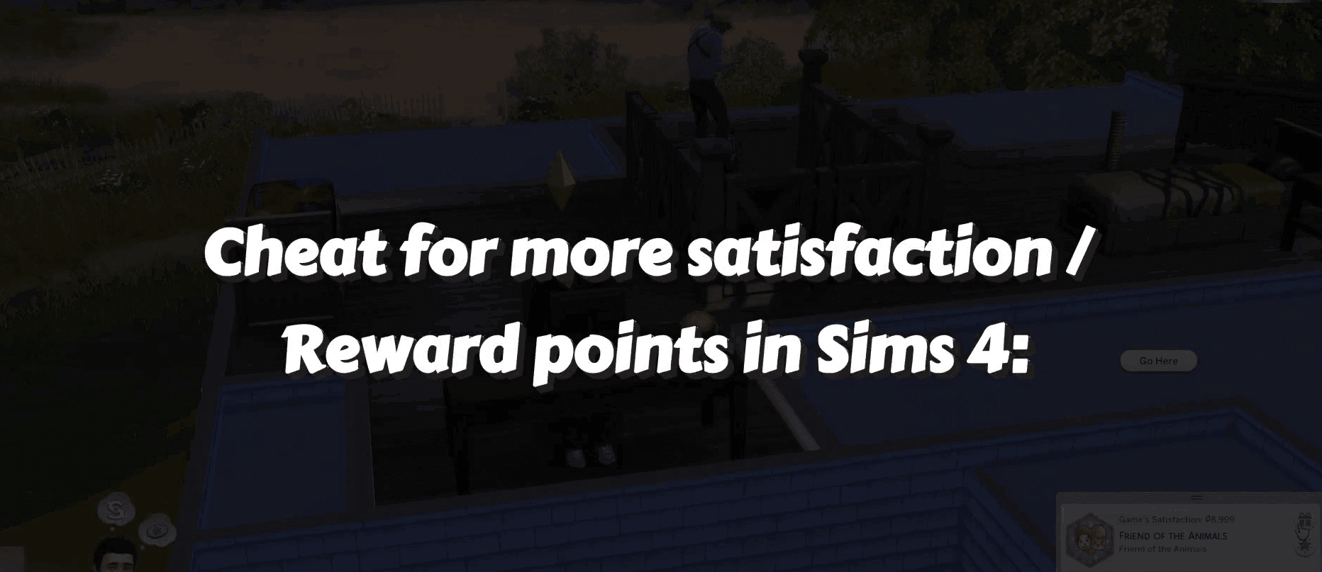 The Sims 4 Satisfaction cheats reward points