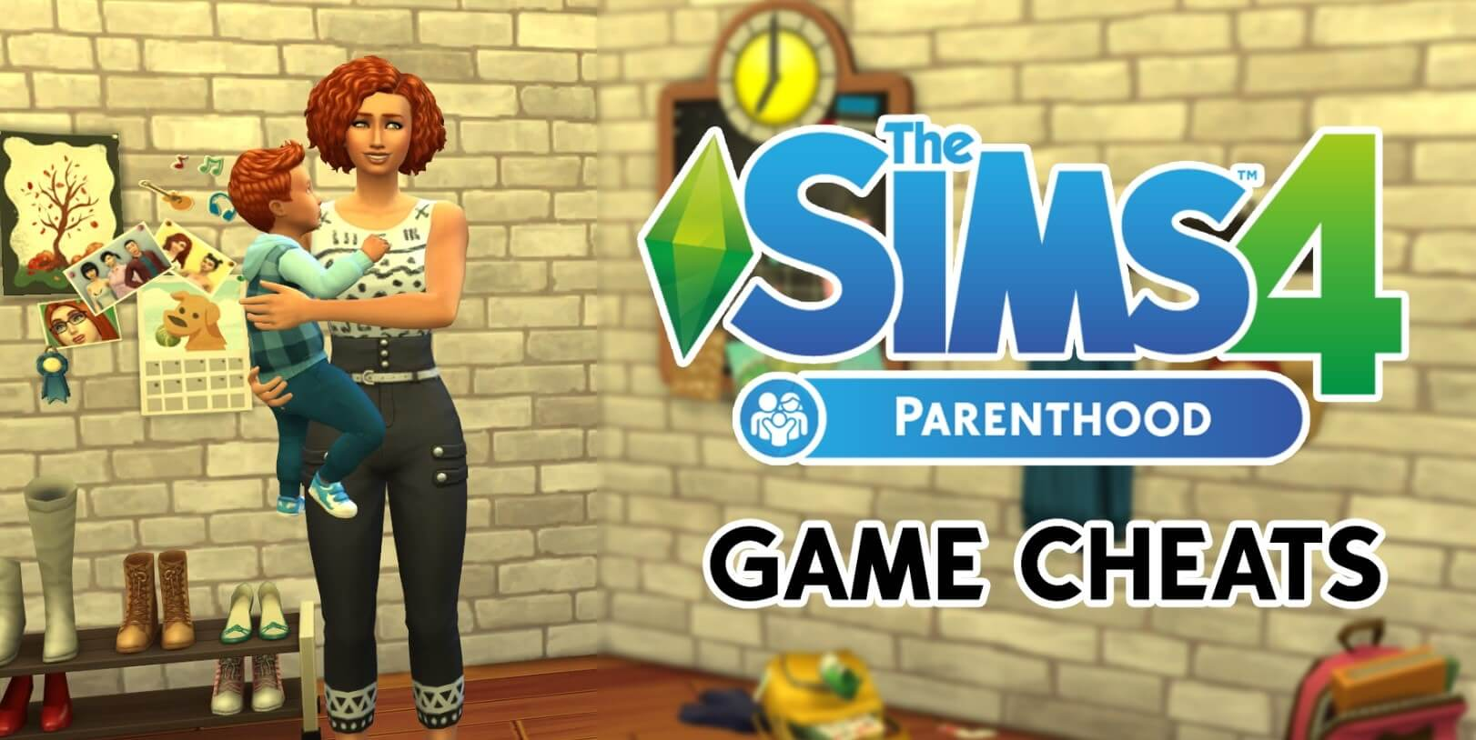 the sims 4 Parenthood Cheats and character value cheats